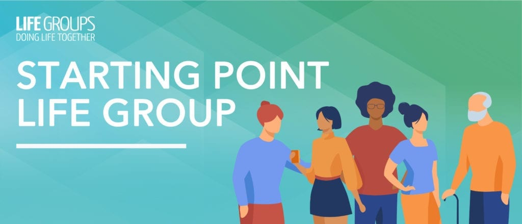 Consider Starting Point Life Group